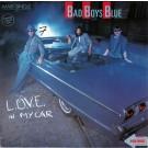 "Bad Boys Blue L.O.V.E. In My Car 12"""