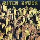 Mitch Ryder All The Real Rockers Come From Detroit LP
