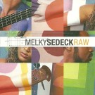 Melky Sedeck Raw CD