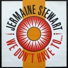 Jermaine Stewart We Don't Have To... 12""