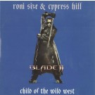 Roni Size & Cypress Hill Child Of The Wild West CD