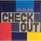 """Ex-Plain Check Out 12"""""""