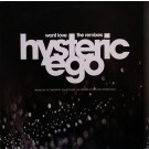 """Hysteric Ego Want Love (The Remixes) 12"""""""