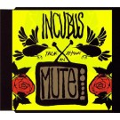 Incubus (2) Talk Shows On Mute CD