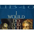 """UB40 I Would Do For You (Extended Mix) 12"""""""