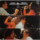 Chico Buarque & Maria Bethania Chico Buarque & Maria Bethania Ao Vivo LP