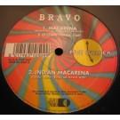 """Bravo Macarena 12"""""""