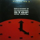 Clock On 5 Nothing's Gonna Stop Us Now 12""