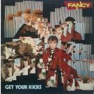 Fancy Get Your Kicks LP