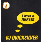 DJ Quicksilver I Have A Dream CD