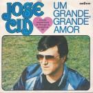 """José Cid Um Grande  Grande Amor 7"""""""