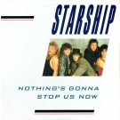 """Starship (2) Nothing's Gonna Stop Us Now 12"""""""