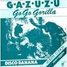 """Gazuzu Go Go Gorilla 12"""""""