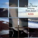 The Art Of Noise Featuring Tom Jones Kiss 7""