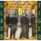 Glass Tiger Don't Forget Me (When I'm Gone) (Extended Version)