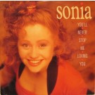 """Sonia You'll Never Stop Me Loving You 12"""""""