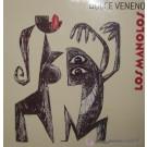 Los Manolos Dulce Veneno LP