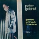 Peter Gabriel Games Without Frontiers 7""