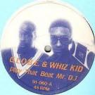 "G.L.O.B.E. & Whiz Kid Play That Beat Mr. D.J. 12"""