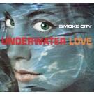 """Smoke City Underwater Love 12"""""""