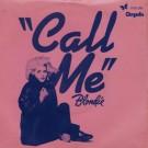 """Blondie Call Me 7"""""""