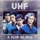 UHF A Flor Da Pele LP