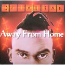 Dr. Alban Away From Home 12""