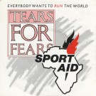 Tears For Fears Everybody Wants To Run The World 7""