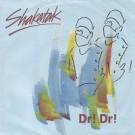 """Shakatak Dr! Dr! 7"""""""