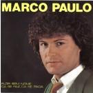 "Marco Paulo Flor Sem Nome / Cá Se Faz  Cá Se Paga 7"""