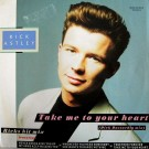 """Rick Astley Take Me To Your Heart (The Dick Dastardly Mix) 12"""""""