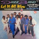"""Dazz Band Let It All Blow 12"""""""