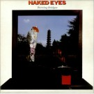 Naked Eyes Burning Bridges LP