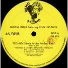 Digital Boy Featuring Cool De Suck Techno (Dance To The House) 12""