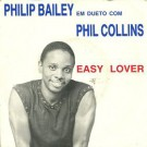 "Philip Bailey Em Dueto Com Phil Collins Easy Lover 7"""