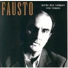 Fausto Bordalo Dias Atrás Dos Tempos Vêm Tempos CD