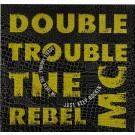Double Trouble & Rebel MC Just Keep Rockin' 12""