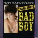 "Miami Sound Machine Bad Boy (Club Mixes) 12"""
