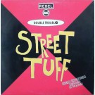 Double Trouble & Rebel MC Just Keep Rockin / Street Tuff 12""