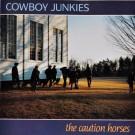 Cowboy Junkies The Caution Horses LP