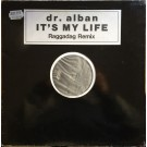 Dr. Alban It's My Life (Raggadag Remix) 12""