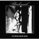 Go Graal Blues Band Blackmail 12""