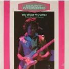 Gary Moore We Want Moore! LP