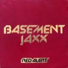 """Basement Jaxx Red Alert 12"""""""