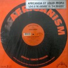 """Africanism By Liquid People Love Is The Answer / The Dragon 12"""""""