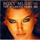 Roxy Music The Atlantic Years 1973 - 1980 LP
