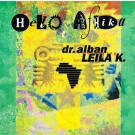 Dr. Alban Featuring Leila K Hello Afrika 12""