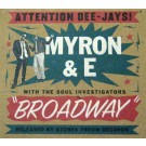 Myron And E With The Soul Investigators Broadway CD