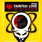 """Soft Cell vs. Club 69 Tainted Love 12"""""""