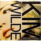 """Kim Wilde Never Trust A Stranger 12"""""""